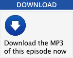 Download this episode as an MP3...