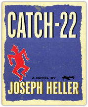 There was only one catch and that was Catch-22, which specified that a concern for one's safety in the face of dangers that were real and immediate was the process of a rational mind. Orr was crazy and could be grounded. All he had to do was ask; and as soon as he did, he would no longer be crazy and would have to fly more missions. Orr would be crazy to fly more missions and sane if he didn't, but if he were sane he had to fly them. If he flew them he was crazy and didn't have to; but if he didn't want to he was sane and had to. Yossarian was moved very deeply by the absolute simplicity of this clause of Catch-22 and let out a respectful whistle.